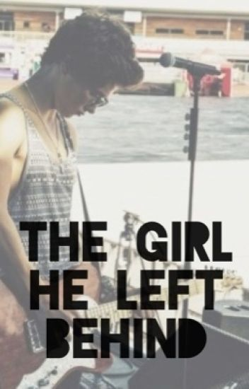 The Girl He Left Behind (Bradley Will Simpson Fanfiction)