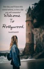 Welcome To Hollywood (Book 1) by Stories1002