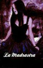 La madrastra by Celia_97