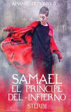 Samael el príncipe del infierno (Amante demonio II) by sterbj
