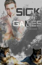 Sick Little Games |BxB| [UnderGoing Reconstruction] by FitzRevcrow