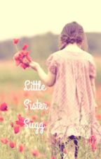 Little Sister Sugg by OwnerOfASmile