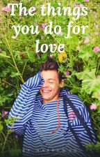 The Things You Do For Love || Larry by harrywyd-