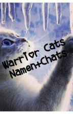 Warrior Cats Namen+Chats by zinzie11