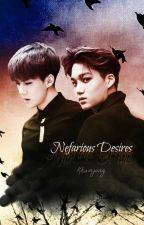 Nefarious Desires by KkamjongFanfics