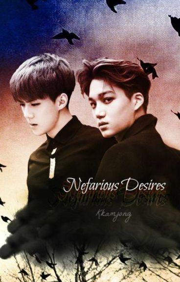 Nefarious Desires