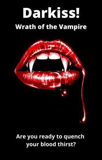Darkiss! Wrath of the Vampire