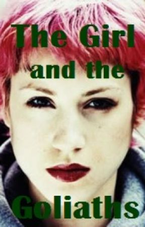 The Girl and the Goliaths by SiouxsieMcMullin
