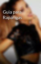 Guia para Raparigas by ArianaGrandeLove4