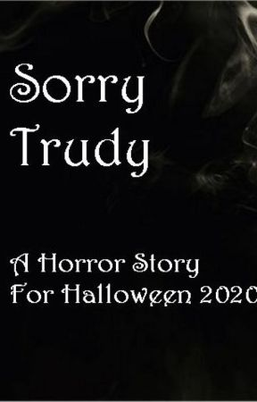 Sorry Trudy by SlumRunner