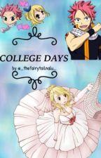 College Days - NaLu fanfic by _thefairytailnalu_