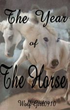 The Year of the Horse (Book two of the Almair Series) (Completed) Wattys2017 by RissaleWriter