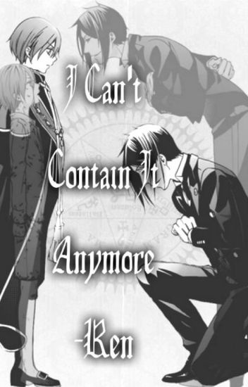 I Can't Contain It Anymore *BLACK BUTLER LEMON*