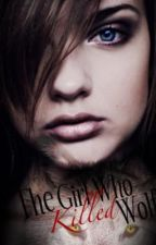 The Girl Who Killed Wolf by cara-mia