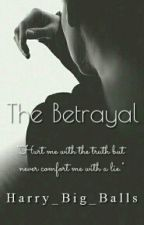 The Betrayal by Harry_Big_Balls