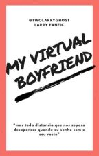 My Virtual Boyfriend [[Larry Stylinson]] by layloveslouist