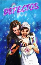 Defectos (Larry Stylinson) √√ by niallwantlarry