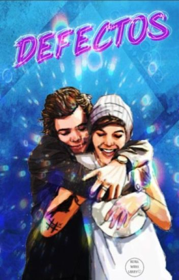 Defectos (Larry Stylinson) √√