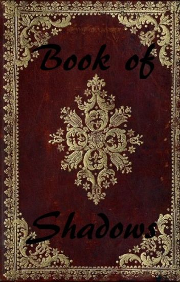 Bella's book of shadows