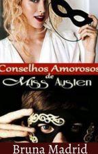 Conselhos amorosos de Miss Austen by Briellereal