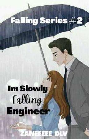 I'm Slowly Falling Engineer[falling series2]  by zaneeeee_dlv