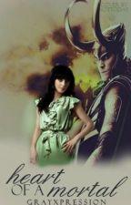 Heart of a Mortal (Loki Romance) by grayxpression