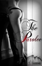The Parolee by Miss_Hoodnificent