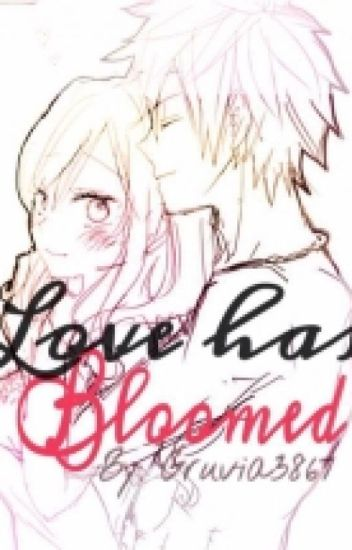 Love has Bloomed (Gruvia Fanfic) BOOK 2 *ON HOLD*