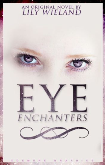 Eye Enchanters