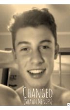 Changed (Shawn Mendes) by jessietaco