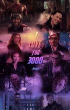 I love you 3000(avengersxOc) by missminasota22