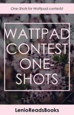 Contest One-Shots by lenioreadsbooks
