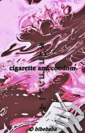 cigarette and condom • 𝐃𝐀𝐁𝐈𝐇𝐀𝐖𝐊𝐒 [hun] by illbethemoon