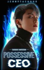 Possessive CEO by jennytaegguk