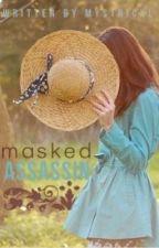 Masked Assassin by mystricxl