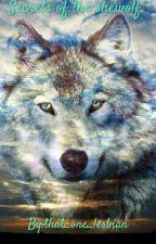 Secrets of the she-wolf~GxG~ by HarmonizingLife