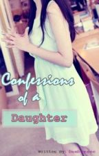 Confessions of a Daughter by Dambeeeee