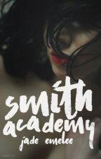 Smith Academy by JadeEmelee