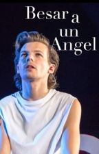 Besar a un Angel by NarwalGirl