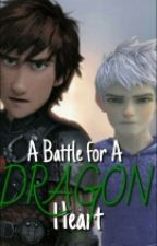 A Battle for a Dragon Heart ON HOLD|| Hiccup X Dragon Shifter! Reader by Animation_Mind