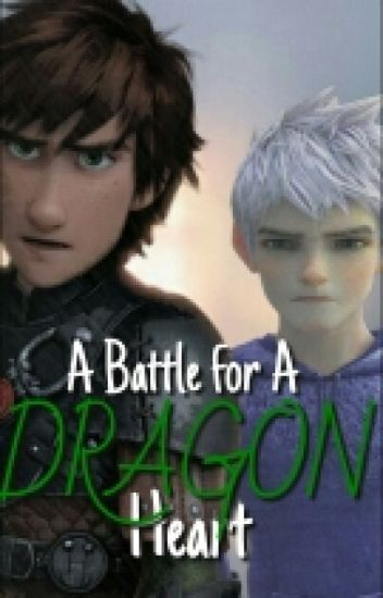 A Battle for a Dragon Heart ON HOLD|| Hiccup X Dragon Shifter! Reader