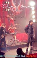 Teenage Dream {A My Chemical Romance/ Gerard Way Imagine} by patrickstumpsfedora