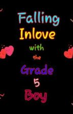 Falling Inlove with a Grade 5 Boy by sparkling_gerah