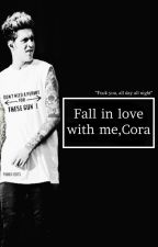 Fall in love with me,Cora by namelessSimm