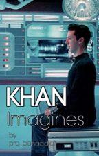 Khan Imagines by pro_benaddict