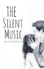 The Silent Music by secretvalentines