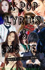 K pop Lyrics/English ver. by LilPanthea