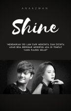 SHINE by anaazwan