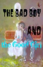 The Bad Boy and the Good Girl by CCValentine