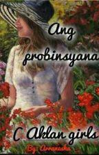 Ang probinsyana by arranesha